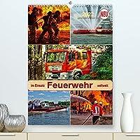 Feuerwehr - im Einsatz weltweit (Premium, hochwertiger DIN A2 Wandkalender 2022, Kunstdruck in Hochglanz): Selbstlose Retter im gefaehrlichen Einsatz. (Planer, 14 Seiten )