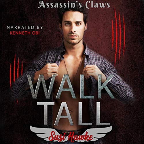 Walk Tall Audiobook By Susi Hawke cover art
