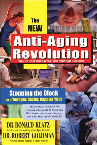 51XA8WWAJ4L. SL500  - New Anti-Aging Revolution, Third Ed.: Stop the Clock: Time Is on Your Side for a Younger, Stronger, Happier You