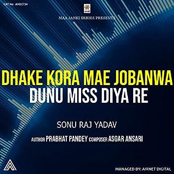 Dhake Kora Mae Jobanwa Dunu Miss Diya Re