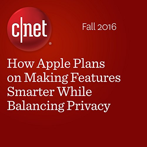 How Apple Plans on Making Features Smarter While Balancing Privacy cover art