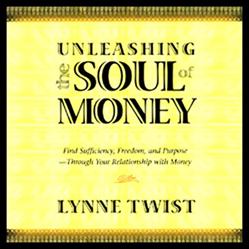 Unleashing the Soul of Money audiobook cover art