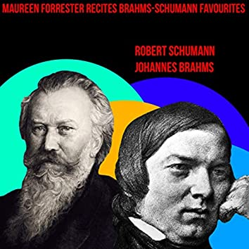 Maureen Forrester Recites Brahms-Schumann Favourites