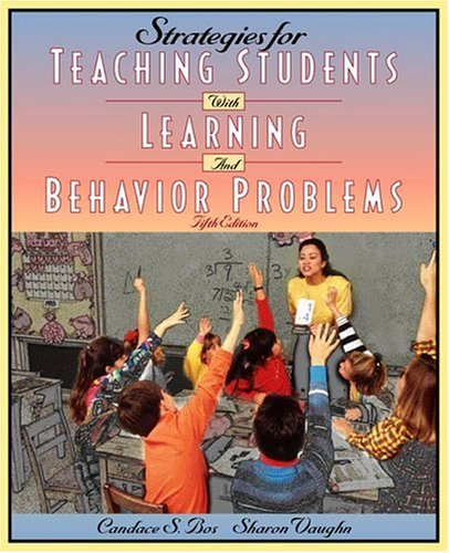 Strategies for Teaching Students with Learning and Behavioral Problems (5th Edition)