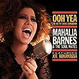 Ooh Yea - The Betty Davis Songbook (feat. Joe Bonamassa) by Mahalia Barnes & The Soul Mates