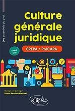 Livres Culture générale juridique (Les essentiels du droit pour les préCAPA- Grand Oral) PDF
