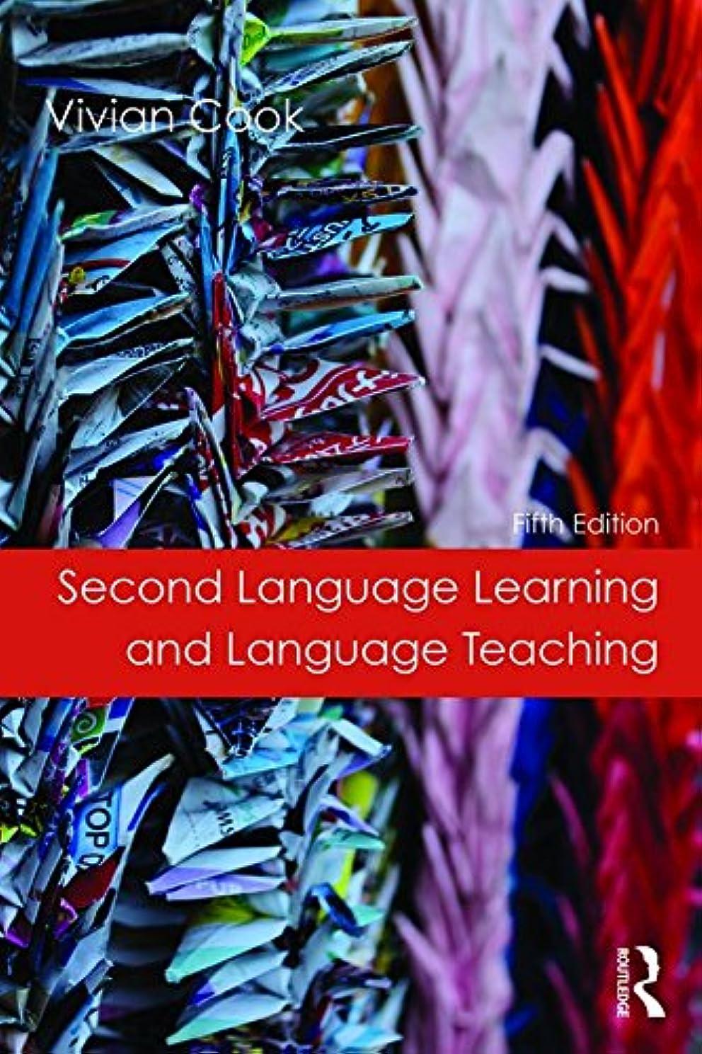 うなり声スカープ欠員Second Language Learning and Language Teaching: Fifth Edition (English Edition)