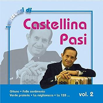 I Successi Di Castellina Pasi, Vol. 2