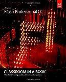 Adobe Flash Professional CC (Classroom in a Book)