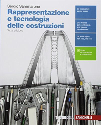 Rappresentazione e tecnologia delle costruzioni. Per le Scuole superiori. Con e-book