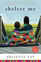 Best shelter me by juliette fay Reviews