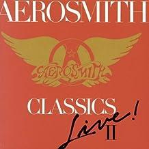 Classics Live II by Aerosmith (1991-01-22)