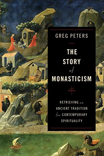 Compare Textbook Prices for Story of Monasticism: Retrieving an Ancient Tradition for Contemporary Spirituality  ISBN 9780801048913 by Peters, Greg
