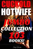 Cuckold Hotwife Jumbo Collection: 103 First Time Cuckold Husband Humiliation Wife Watching Stories