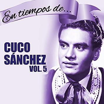 En Tiempos de... Cuco Sánchez (Vol. 5)