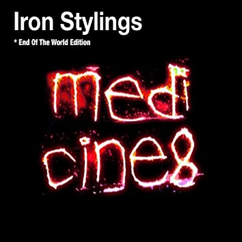 Iron Stylings (End of the World Edition)