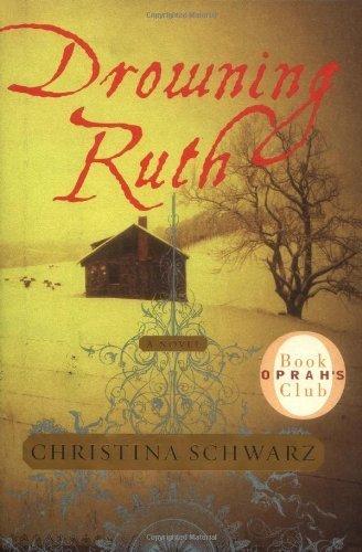 Drowning Ruth by Schwarz, Christina…