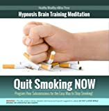 Quit Smoking NOW: Program Your Subconscious for the Easy Way to Stop Smoking!