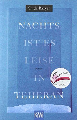 """Nachts ist es leise in Teheran - Sonderausgabe """"Stuttgart liest ein Buch"""""""