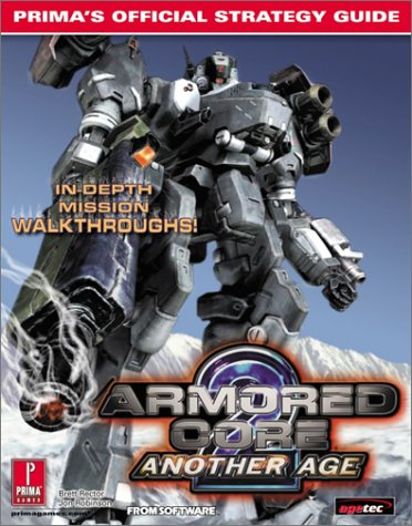 Armored Core 2 Another Age: Prima's Official Strategy Guide