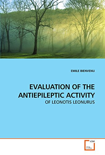 EVALUATION OF THE ANTIEPILEPTIC ACTIVITY: OF LEONOTIS LEONURUS