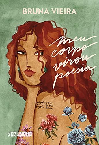 Meu corpo virou poesia (Portuguese Edition)