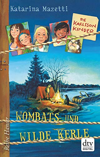 Die Karlsson-Kinder Wombats und wilde Kerle (Die Karlsson-Kinder-Reihe 2)