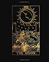 The Moon: THE MOON TAROT CARD PAPERBACK 8 x 10 inches, 120 PAGE LINED JOURNAL/NOTEBOOK MYSTIC DESIGN SOFT COVER