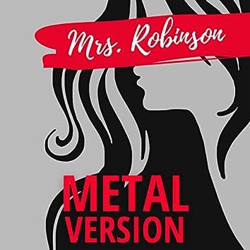 Mrs. Robinson (Metal Version)