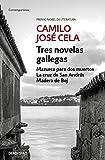 Tres novelas gallegas: Mazurca para dos muertos, La cruz de San Andrés, Madera de Boj (Contemporánea)