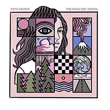The Hard Way (Brett Bullion Remix)