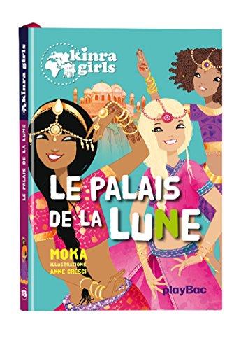 Kinra Girls : Le palais de la lune - Tome 13