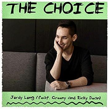 The Choice (feat. Greeny & Ricky Dean)