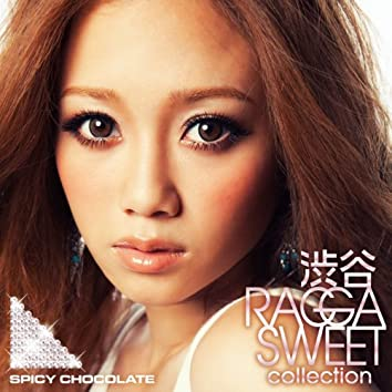 Shibuya Ragga  Sweet Collection