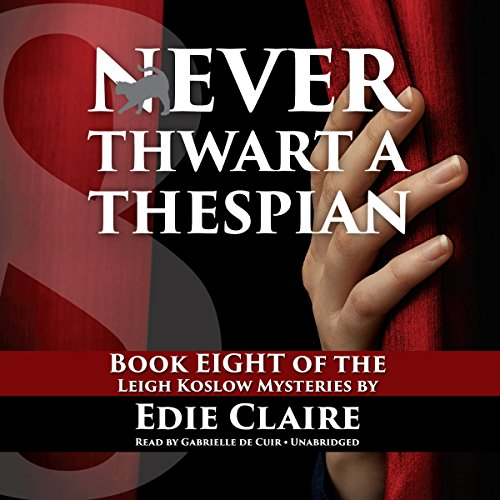 Never Thwart a Thespian audiobook cover art