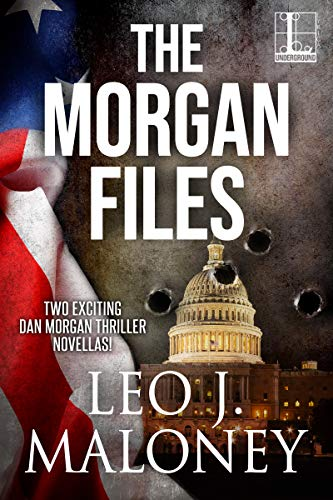 The Morgan Files (A Dan Morgan Thriller)