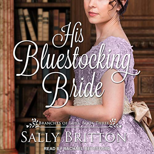 His Bluestocking Bride: A Regency Romance cover art