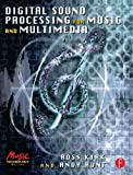 Digital Sound Processing for Music and Multimedia (Music Technology) (English Edition)