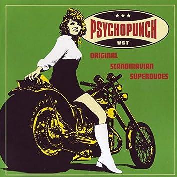 Psychopunch - Original Scandinavian Superdudes