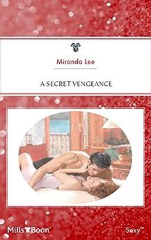 A Secret Vengeance (Passion Book 23) by [Miranda Lee]