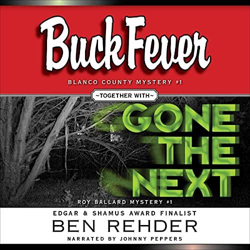 Ben Rehder Mysteries Box Set: Buck Fever & Gone The Next cover art