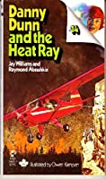 Danny Dunn and the Heat Ray 0671299697 Book Cover