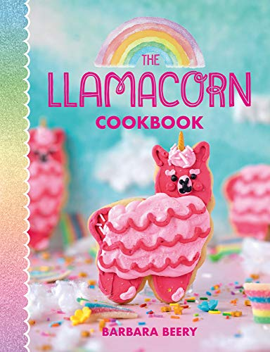 The Llamacorn Cookbook (English Edition)
