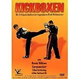 Bernie Willems - Kickboxen - Die Erfolgstechniken der legendären Profi Weltmeister - Bernie Willems