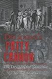Delmarva's Patty Cannon: The Devil on the Nanticoke (True Crime)