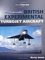 British Experimental Turbojet Aircraft (Crowood Aviation Series)