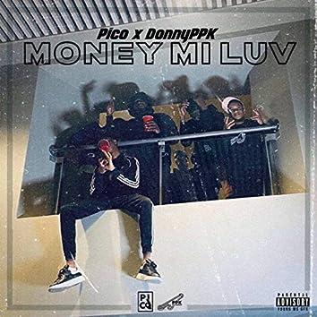 Money Mi Luv