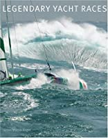 Legendary Yacht Races