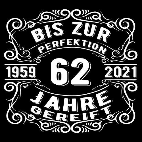 62 Jahre bis zur Perfektion gereift 1959: Cooles Geschenk zum Geburtstag Geburtstagsparty Gästebuch...