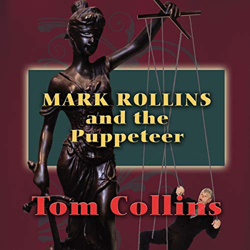 Mark Rollins and the Puppeteer cover art